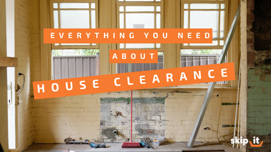 Everything You Need to Know About House Clearance Services from Skip It