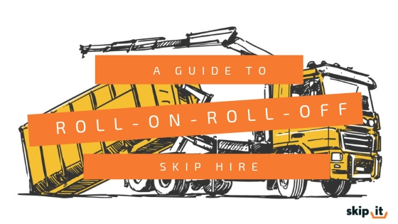 A Guide To Roll-On-Roll-Off Skip Hire